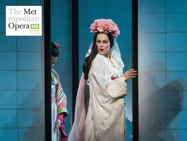 Met Opera Live in HD: Madama Butterfly (Puccini)