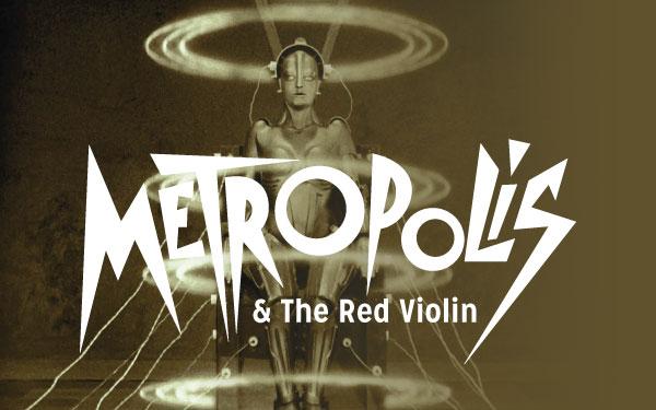 Piedmont Wind Symphony presents Metropolis & The Red Violin