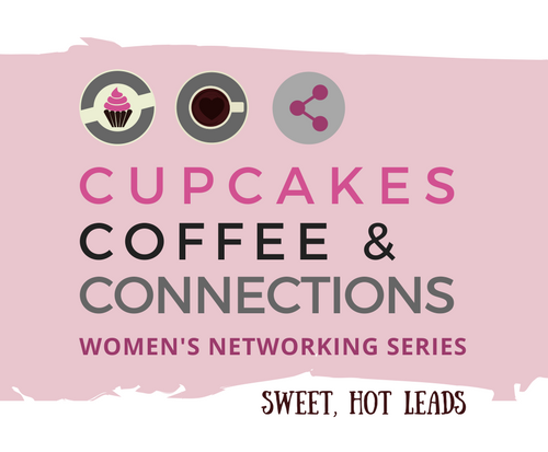 Cupcakes, Coffee & Connections Women's Networking Event