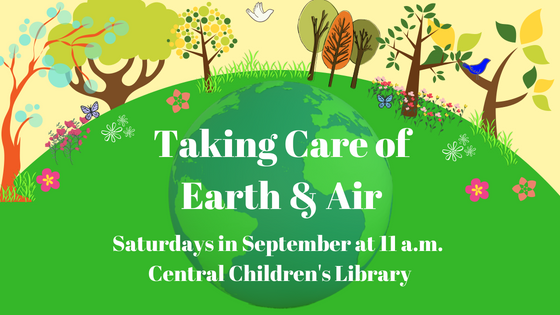 Family Storytime: Taking Care of Earth & Air