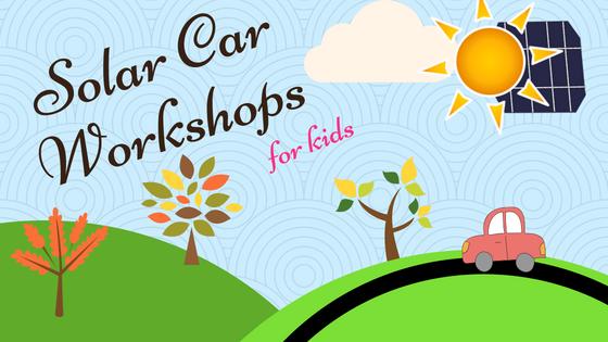 Solar Car Workshops for Kids
