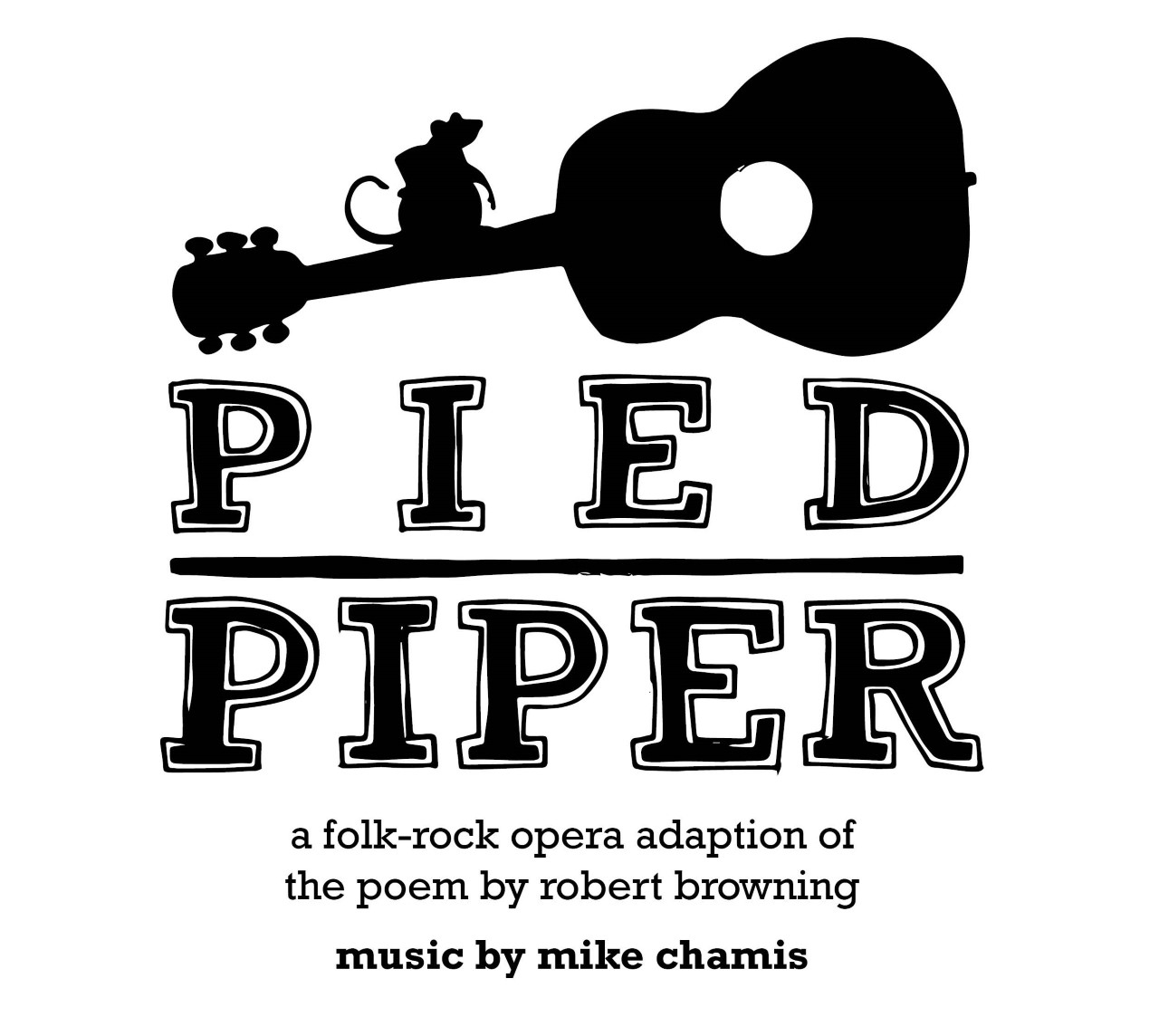Pied Piper: A Workshop Performance
