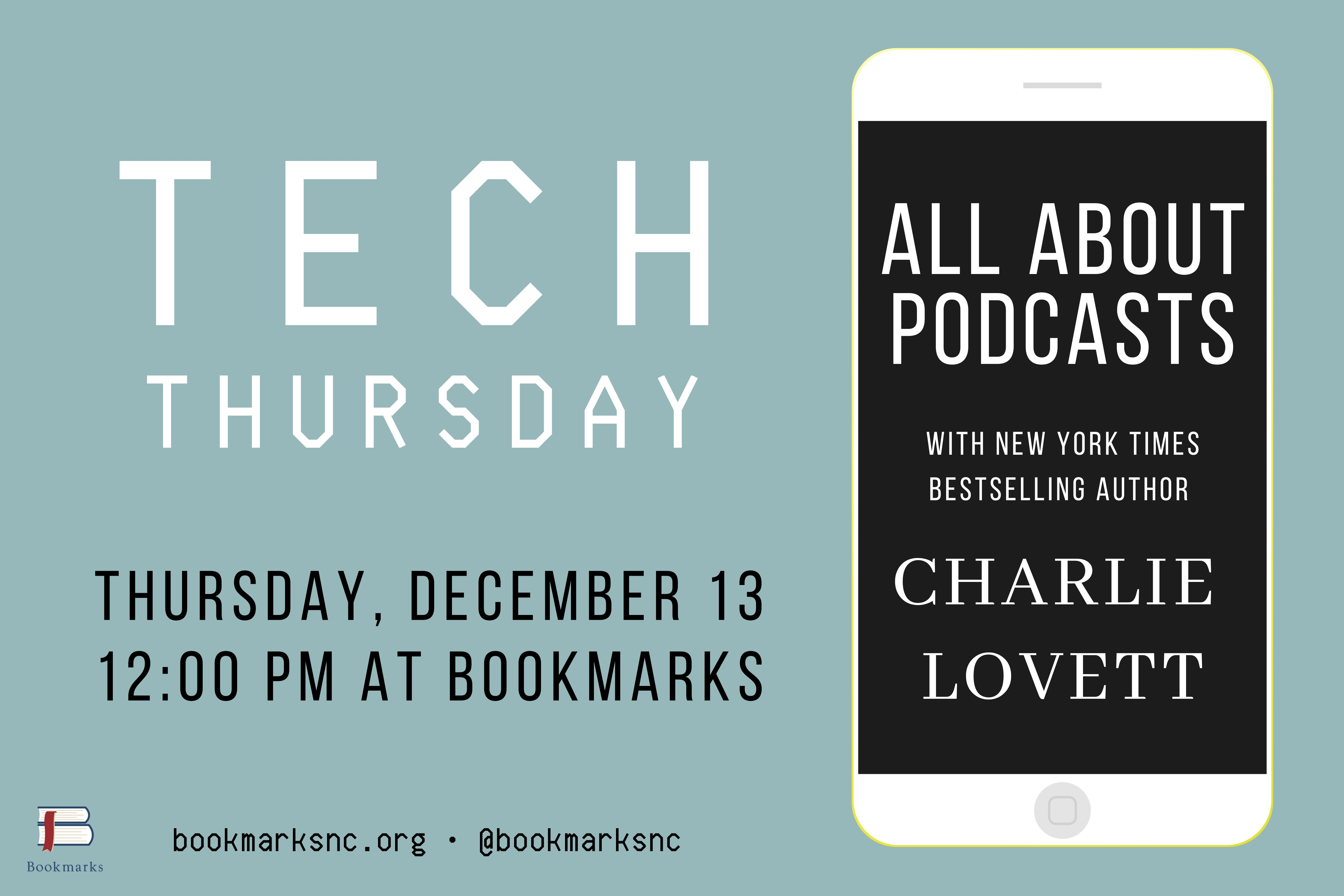 TECH THURSDAY: Podcasts with Author Charlie Lovett