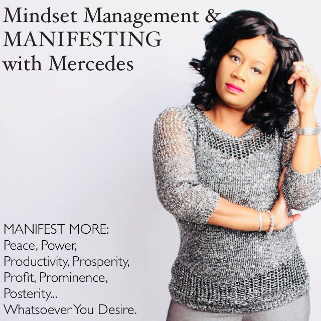 Manifesting with Mercedes - 1/24/2019