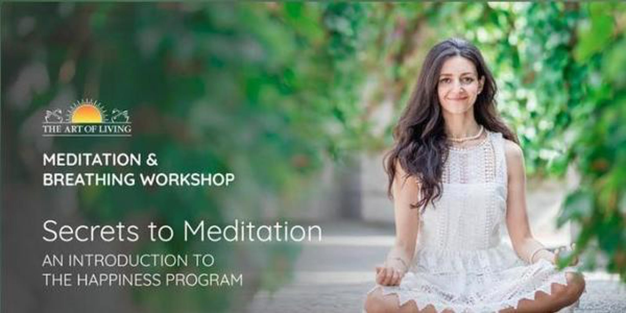 Secrets to Meditation - An Introduction to The Happiness Program