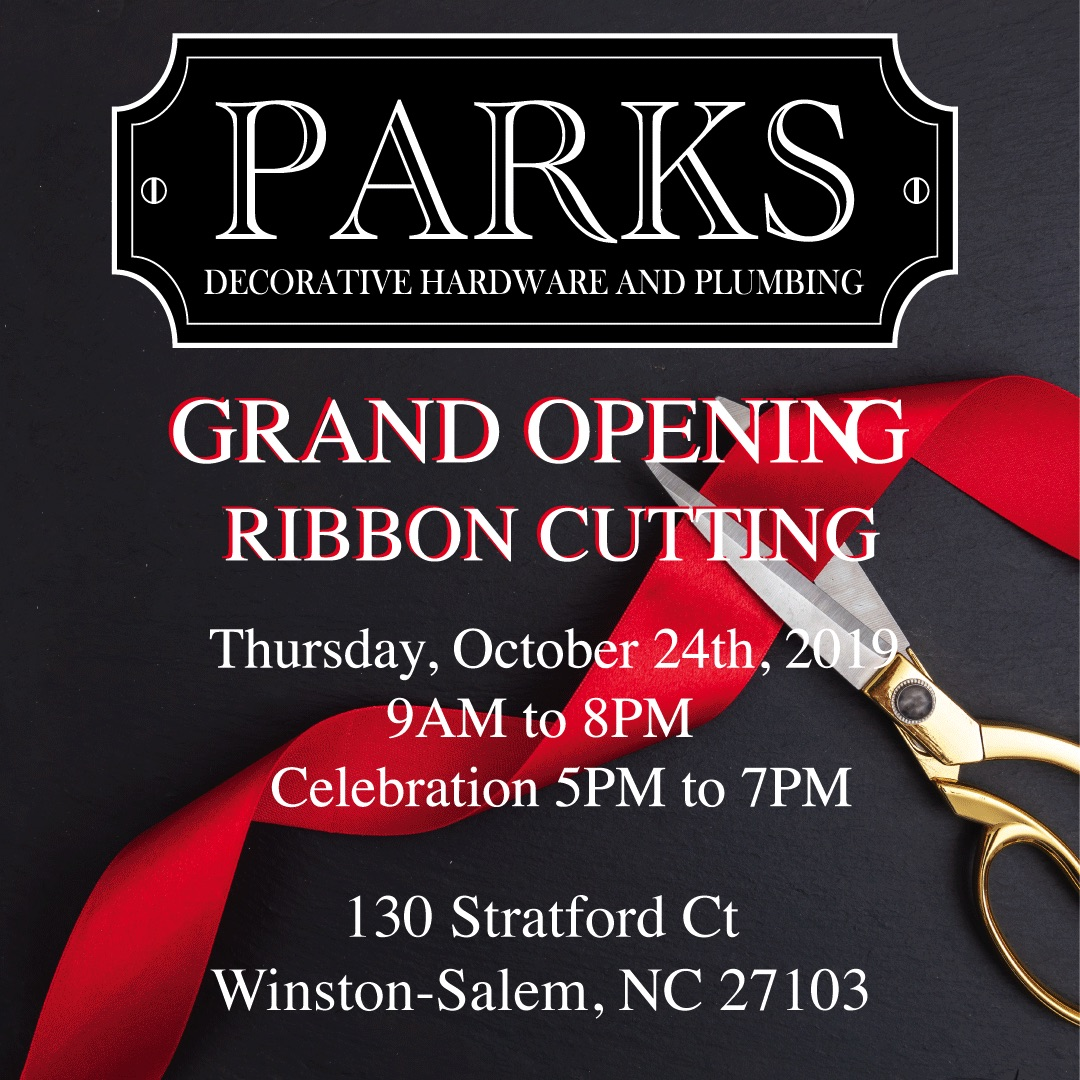 PARKS DECORATIVE HARDWARE AND PLUMBING GRAND OPENING