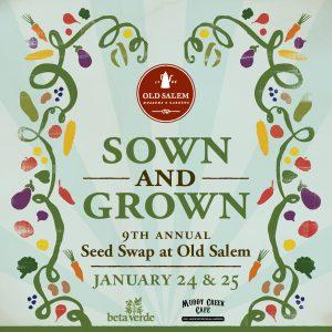 Sown & Grown:  9th Annual Seed Swap Weekend in Old Salem