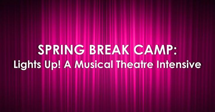 Lights Up! Spring Break Theatre Camp